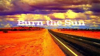 8-22 - Burn the Sun