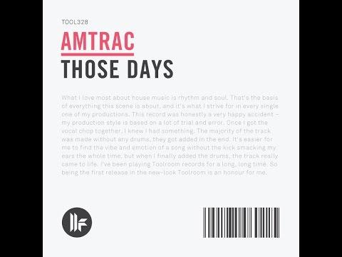 amtrac-those-days-original-mix-amtracmusic