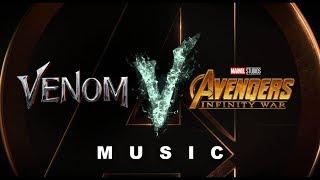 Trailer Music of Venom and Avengers: Infinity War