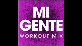 Me Gente (Workout Remix)