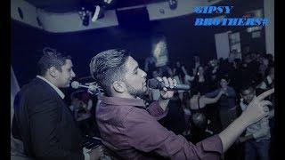 Gipsy Brothers - SHUN TA MAMO 2017HIT HIT