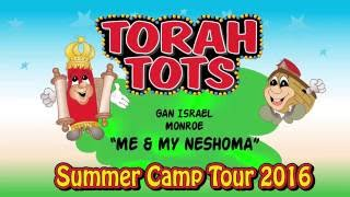 TORAH TOTS AT GAN ISRAEL,MONROE   - ME AND MY NESHOMA