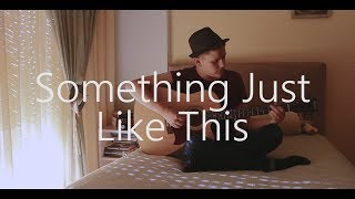 The Chainsmokers & Coldplay - Something Just Like This (cover by Michael Andreopoulos)