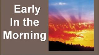 """Early in the Morning"" acc. trax sample by WorshipSounds.com"
