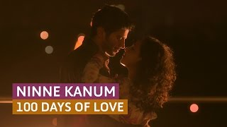 'Ninne Kanum' 100 Days of Love - Official Full Video Song HD | Kappa TV