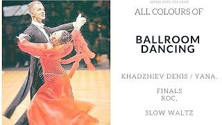 Khadzhiev Denis / Yana, Slow Waltz