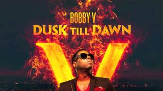 "Bobby V ""Put It In"" feat. K Michelle off of Dusk Till Dawn"