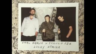CARL BRAVE X FRANCO126 - LUCKY STRIKE (PROD. CARL BRAVE)