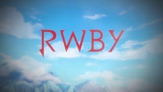 Let's Just Live - RWBY Volume 4 Intro (Lyrics in Description)
