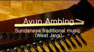 Ayun Ambing - Sundanese traditional music (West Java) width=