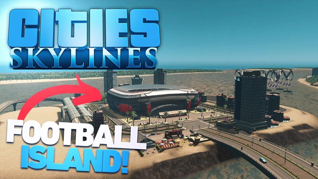 Zanitor - Football Island! - Cities: Skylines