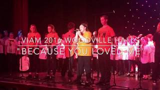 Emma VIAM 2016 Because you loved me group song
