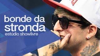 """""""Tem espaço? Faz tatuagem"""" - Bonde da Stronda no Estúdio Showlivre 2013"""