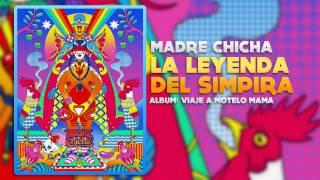 Madre Chicha - La leyenda de Simpira