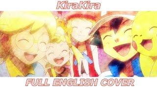 KiraKira - Pokémon XY (FULL ENGLISH COVER)