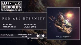 For All Eternity - Metanoia - Stitched the Same (Feat. Kyle Tamosaitis)