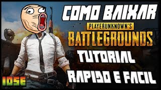 Tutorial Como Baixar PLAYERUNKNOWN'S BATTLEGROUNDS-FULL UNLOCKED [PT-PT] PC