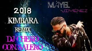 MAYEL JIMÉNEZ - KIMBARA REMIX DJ CHEKO CON SALERO