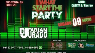 WHAT STAR THE PARTY | 9 DE MAYO