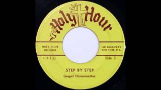 Step By Step (1964) Gospel Harmonettes
