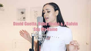 David Guetta, Bebe Rexha & J Balvin - Say My Name (ACOUSTIC COVER)