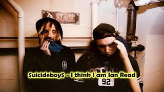 $uicideboy$ - I think I Am Ian Read (Subtitulado al Español)