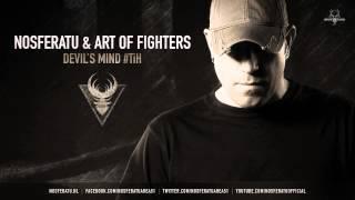 Nosferatu & Art Of Fighters - Devil's Mind #TiH