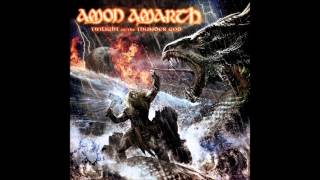 Amon Amarth - Where is Your God?