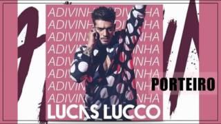 Lucas Lucco - Porteiro (Áudio Oficial)