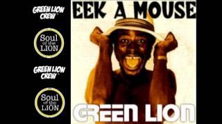 Green Lion feat Eek a Mouse- Eek Do Dem! (Remix)
