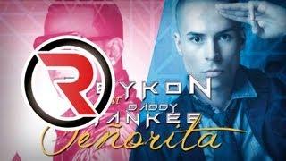 Señorita (Nueva) - Reykon Feat. Daddy Yankee [Canción Oficial] ®