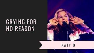 Katy B - Crying For No Reason (Brixton)