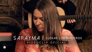 Sarayma - Suenan los panderos [Villancico Flamenco] (Videoclip Oficial)