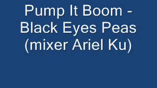 Pump It Boom!   B E P Mixer Ariel Ku