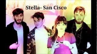 Stella- San Cisco