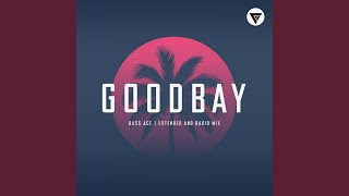Goodbay (Radio Edit)
