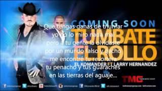 Túmbate el rollo- El Komander ft. Larry Hernandez (Letra)