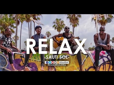 sauti-sol-relax-official-music-video-sauti-sol