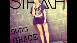 Sirah - God's Grace (Feat. DJ Hoppa)