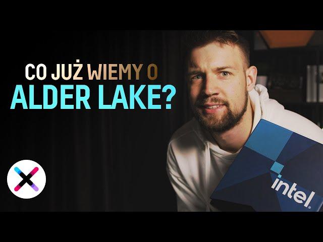12. GENERACJA INTELA! 🔥| Co już wiemy o Intel Alder Lake? fr. @TechLipton