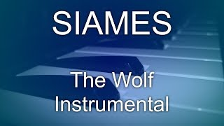 SIAMES - The Wolf (Instrumental)