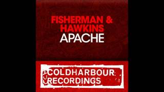 Fisherman & Hawkins - Apache (Radio Edit)