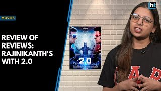 Review of Reviews: Rajinikanth's, Akshay Kumar impress critics with 2.0