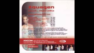 Aquagen Feat. Rozalla - Everybody's Free (Original Album Version) - 2002