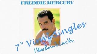 "[034] Freddie Mercury - I Was Born To Love You 7"" Vinyl Singles (1985)"