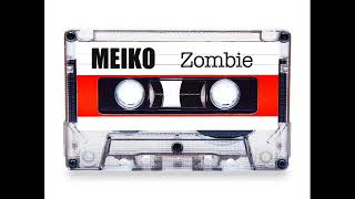 Meiko - Zombie (The Cranberries cover)