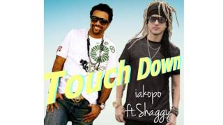 TOUCHDOWN by iakopo ft. shaggy