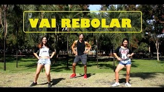 Vai Rebolar - Dennis Dj Feat. Mc Nandinho - Cia João Prado (Coreografia)