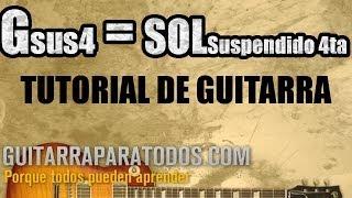 Como Tocar Sol suspendido 4ta - Gsus4