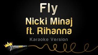 Nicki Minaj ft. Rihanna - Fly (Karaoke Version)